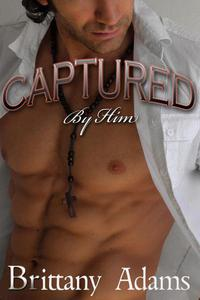 Captured By Him
