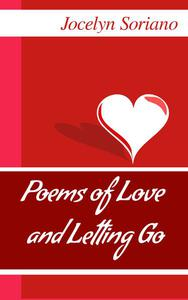 Poems of Love and Letting Go