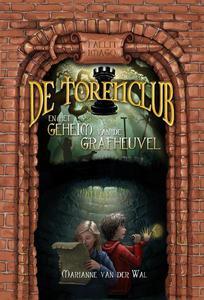 De Torenclub en het geheim van de grafheuvel