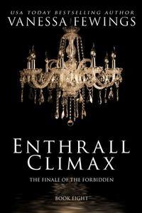 Enthrall Climax (Book 8)