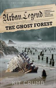 Urban Legend: Book II Ghost Forest-A 2 Hour Mystery