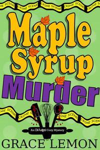 Maple Syrup Murder