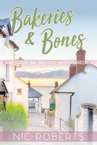 Bakeries and Bones - Prequel