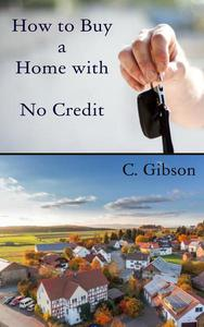 How To Buy A Home With No Credit