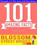 Blossom Street Brides - 101 Amazing Facts You Didn't Know