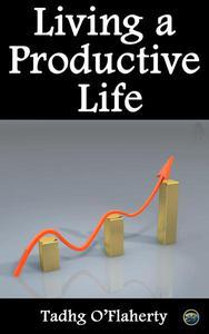 Living a Productive Life