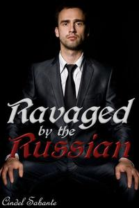 Ravaged by the Russian