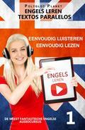 Engels leren - Parallelle Tekst | Eenvoudig lezen | Eenvoudig luisteren