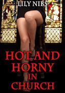 Hot and Horny in Church (Spanking/Masturbation/Dirty Fantasies) (Hot and Horny Mona)