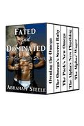Fated and Dominated