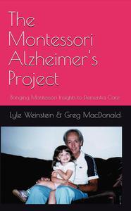 The Montessori Alzheimer's Project