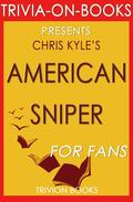 American Sniper: An Autobiography by Chris Kyle (Trivia-On-Books)