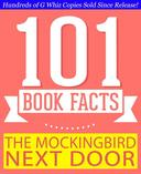 The Mockingbird Next Door: Life with Harper Lee - 101 Amazing Facts You Didn't Know