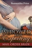 Mail Order Bride: Widowed and Expecting
