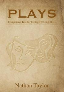 Plays: Companion Text to College Writing 11.3x