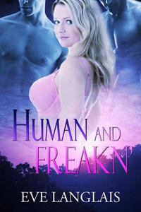 Human and Freakn'