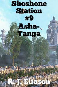 Shoshone Station #9: Asha-Tanga