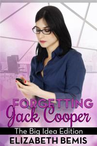 Forgetting Jack Cooper: The Big Idea Edition