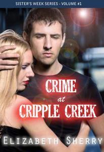 Crime at Cripple Creek