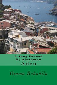 A Song Penned By Alrahman: Aden