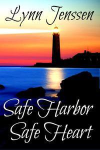 Safe Harbor, Safe Heart