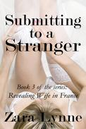 Submitting to a Stranger
