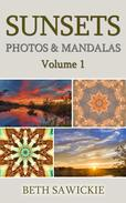 Sunsets: Photos and Mandalas, Volume 1