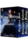 Kinky Fairy Tales 1-3 Bundle
