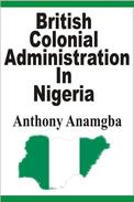 British Colonial Administration in Nigeria