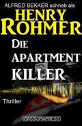 Die Apartment-Killer: Thriller