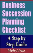 Business Succession Planning Checklist: A Step by Step Guide