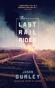 The Last Rail-Rider