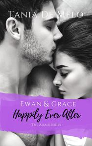 Ewan & Grace - Happily Ever After