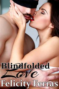 Blindfolded Love