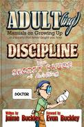Discipline - The Secret Sauce of Adulting