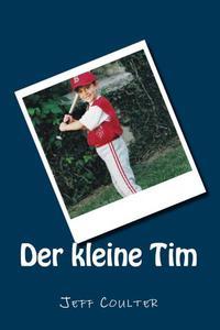 Der kleine Tim