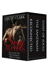 Sexy Alphas Boxed Set: Collection of Short Stories