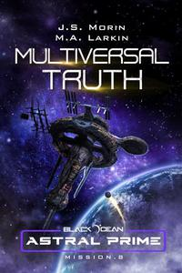 Multiversal Truth: Mission 8