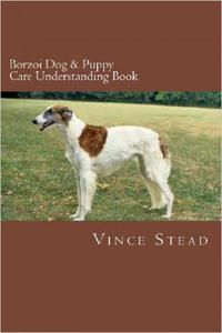 Borzoi Dog & Puppy Care Understanding Book
