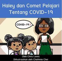 Haley dan Comet Pelajari Tentang COVID-19