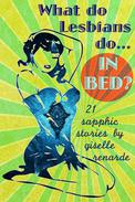 What Do Lesbians Do In Bed? 21 Sapphic Stories