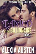 Tamed By The Billionaire (Book 6)