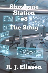 Shoshone Station #8: The Sting