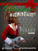 Christmas Stalkings (Bullet 4.5)