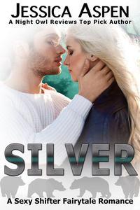 Silver: A Sexy Shifter Fairytale Romance