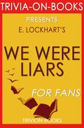 We Were Liars by E. Lockhart (Trivia-On-Books)