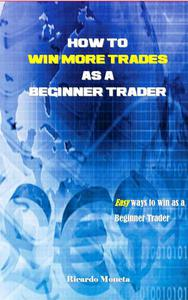 How to win more trades as a Beginner Trader