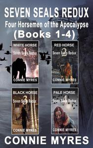 Seven Seals Redux: Four Horsemen of the Apocalypse, Books 1-4
