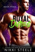 Royal Duties - Book Three
