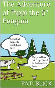 """The Adventures of Pippi the 6"""" Penguin"""